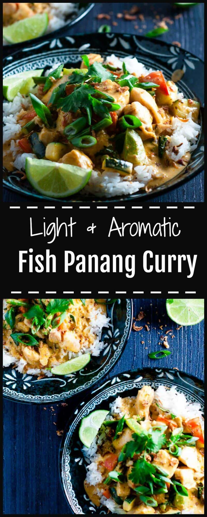 Fish Panang Curry is a light and fragrant and easy to prepare weeknight meal to satisfy your hankering for Thai Takeout.
