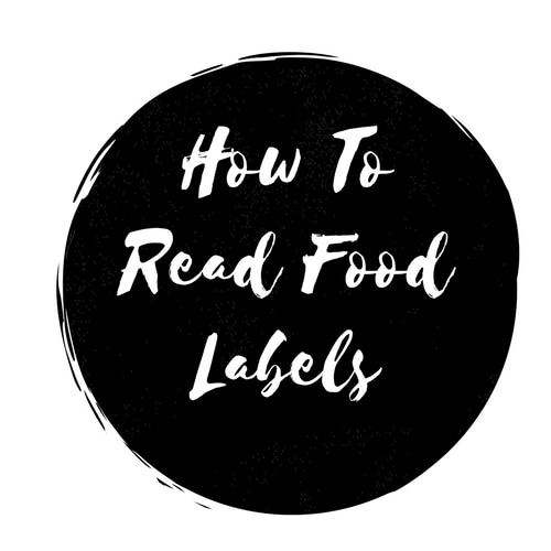 How To Read Food labels in 3 Easy Steps