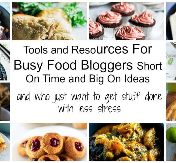 Resources For Food Bloggers Short On Time