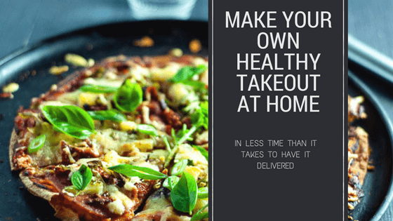 Make your own healthy takeout at home